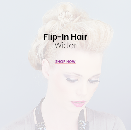Home Flip-In Hair